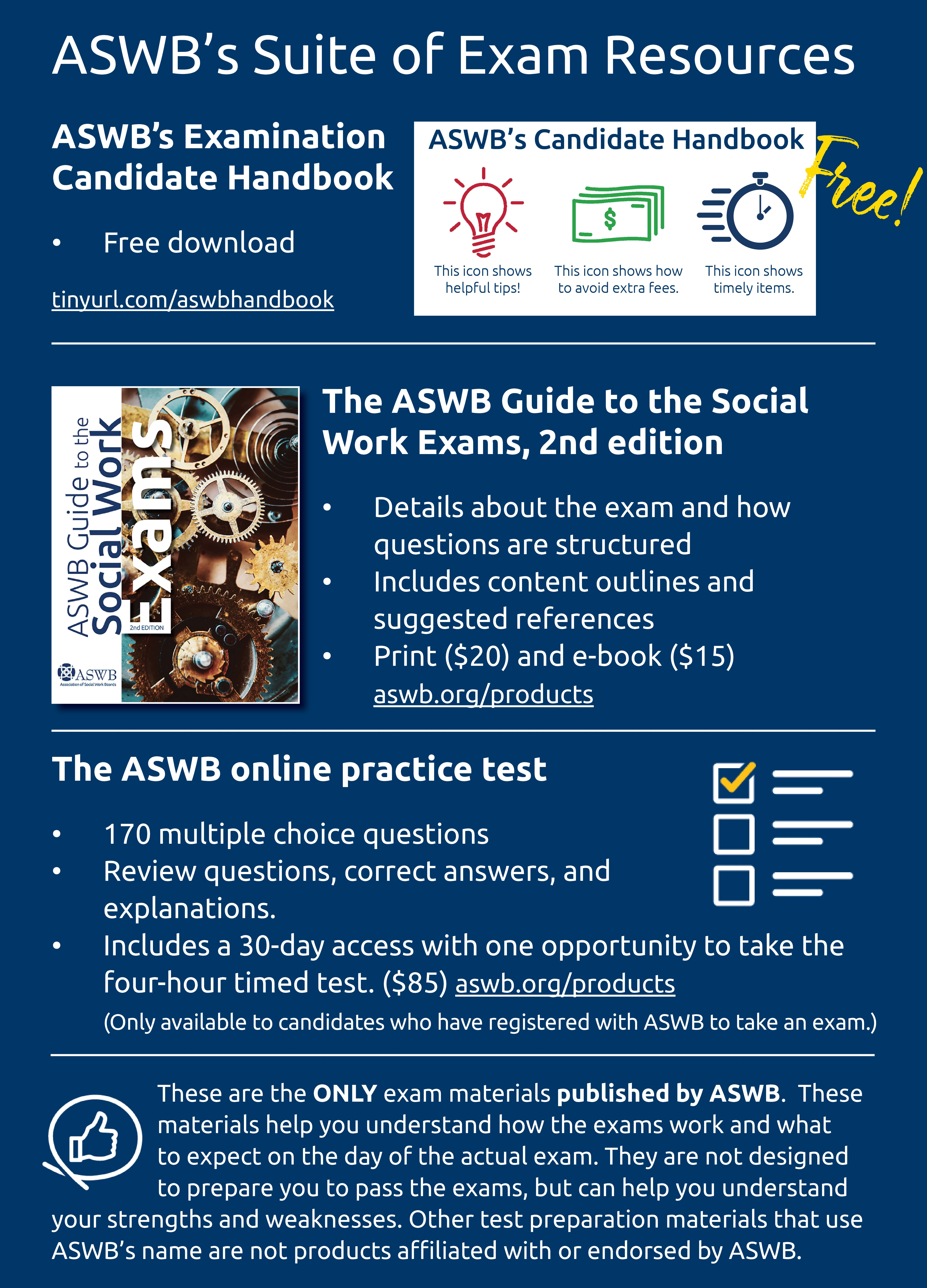 Preparing for the exam? These are the only exam materials published by ASWB.