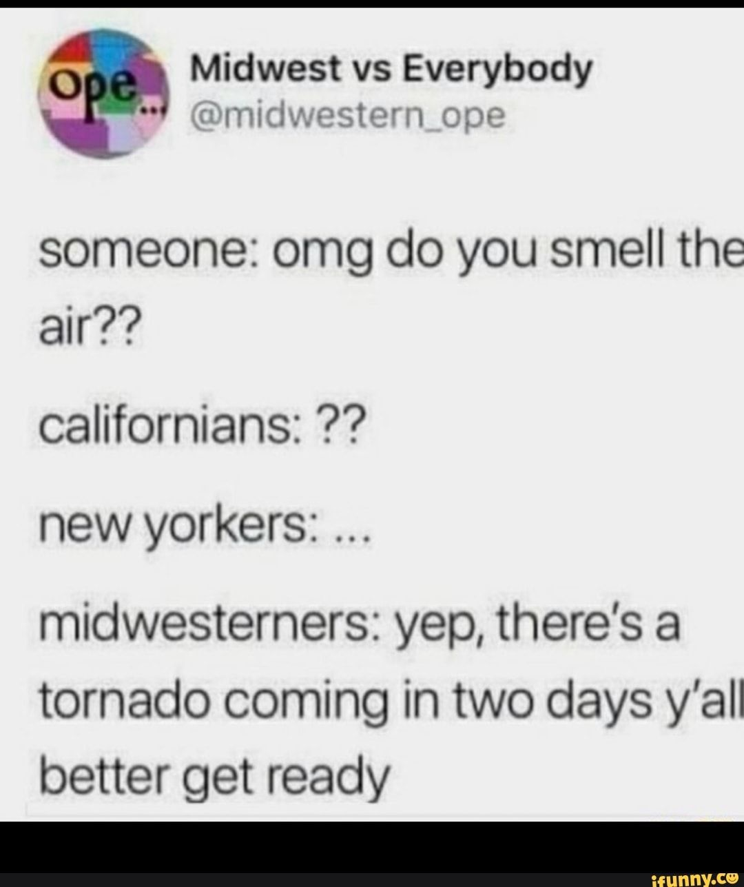 Midwest Vs Everybody Someone Omg Do You Smell The Air