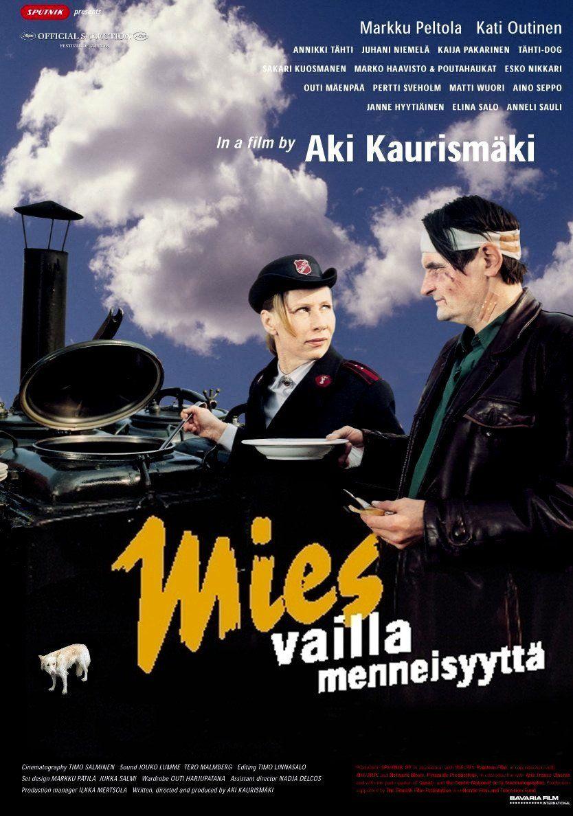 2002 Mies Vailla Menneisyytta L Homme Sans Passe Aki Kaurismaki Movie Covers Movie Posters The Man