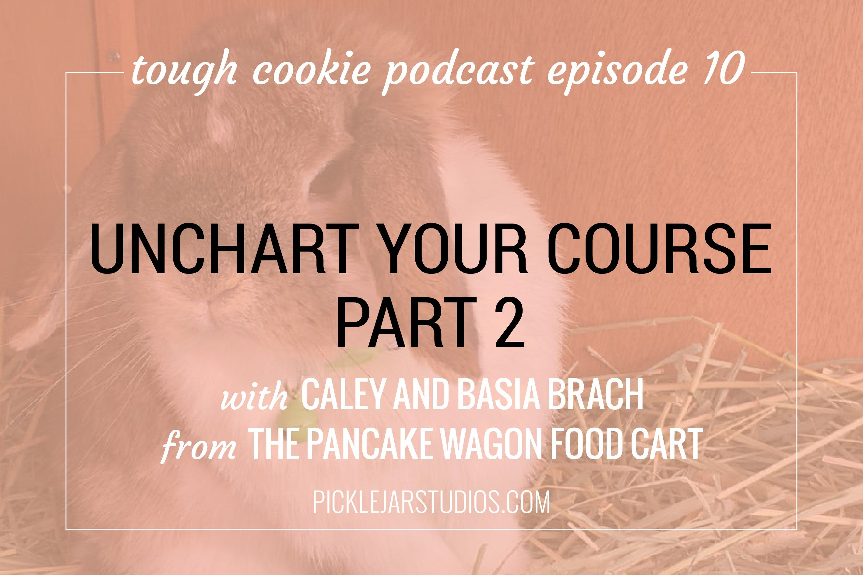 Tough Cookie Podcast - Episode 10 - Unchart your course with
