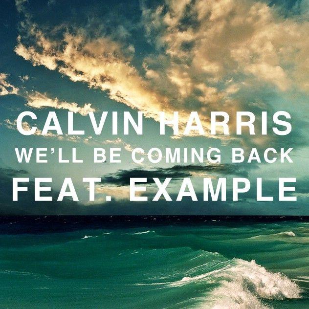Calvin Harris, Example – We'll Be Coming Back (single cover art)