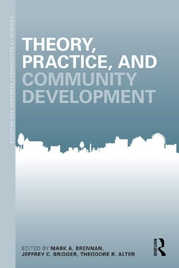 Theory  Practice  And Community Development Ebook By