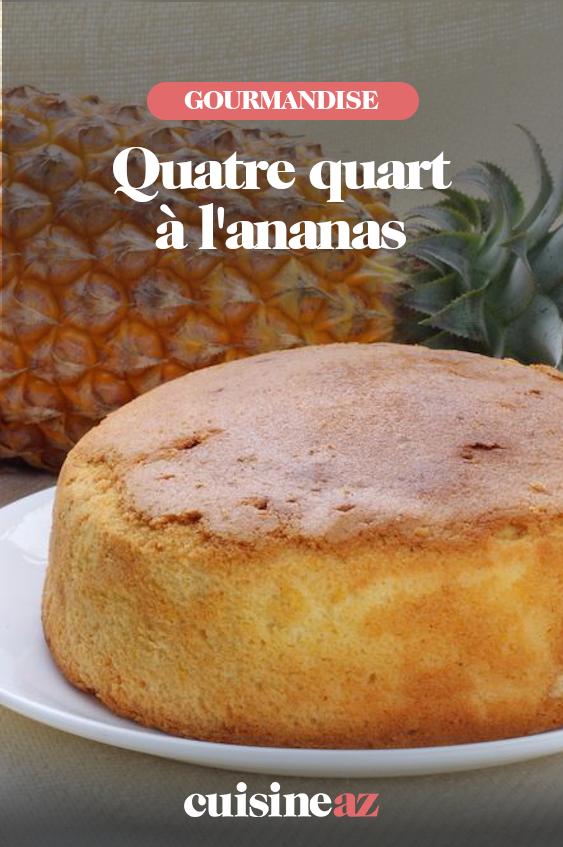 Quatre quart à l'ananas #quatrequart En pâtisserie, le gâteau quatre quart est un grand classique. L'originalité de celui-ci est qu'il est à l'ananas. #patiserie #ananas #gateau #recette #cuisine #quatrequart #quatrequart