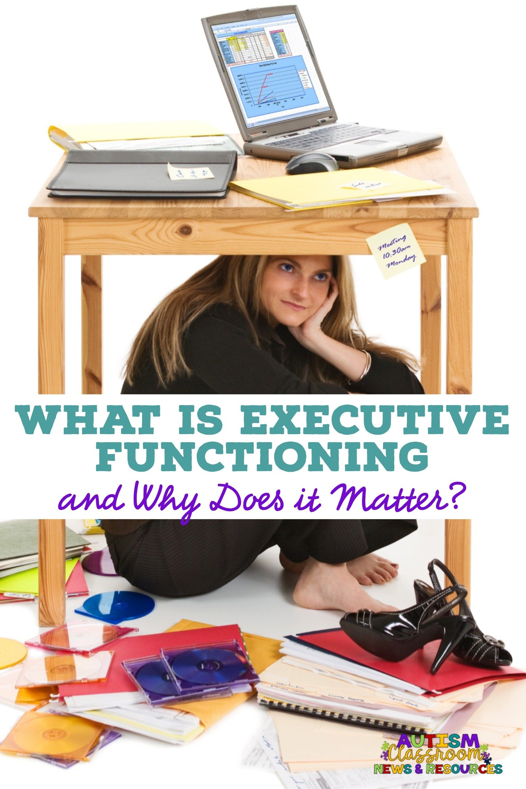 What Every Teacher Needs To Know About Executive