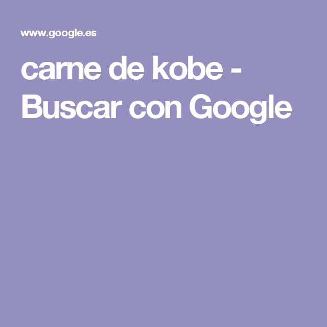 carne de kobe - Buscar con Google