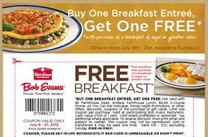 From July 9th – July 21st, excluding Sundays, use this Bob Evans coupon to receive a FREE entree with the purchase of a breakfast entree of equal or greater value!