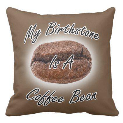 Coffee Bean Birthstone Throw Pillow