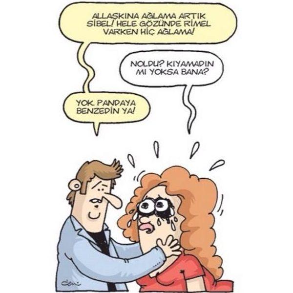 Karikatür: + Allah aşkına ağlama artık Sibel! Hele gözünde rimel varken hiç  ağlama! - Noldu Kıyamadın mı yoksa bana? + Yok Pandaya ben… | Komik,  Karikatür, Mizah