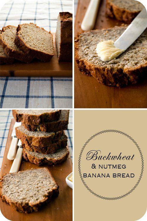 Buckwheat and nutmeg banana bread. Looks like a good recipe. Uses sour cream too for moistness.