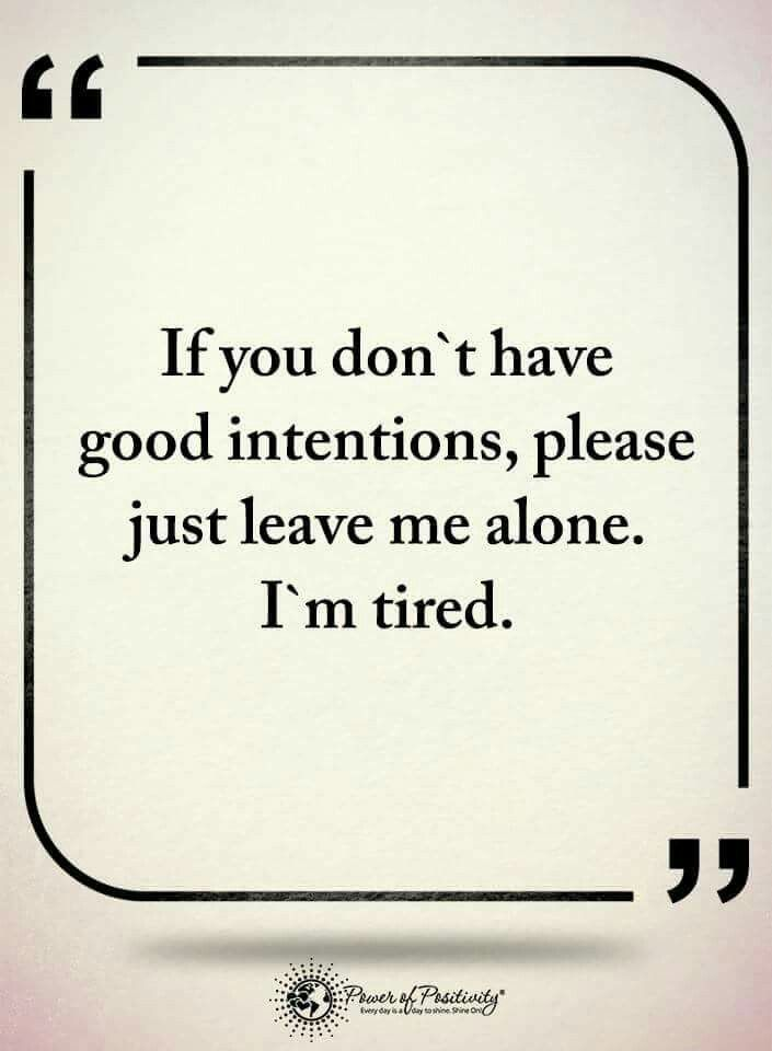 If you don\'t have good intentions, please just leave me ...