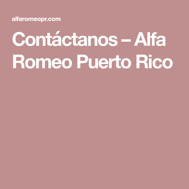 Contáctanos – Alfa Romeo Puerto Rico