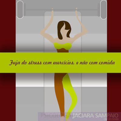 Psicóloga Jaciara Sampaio: Fuja do Stress com Exercícios