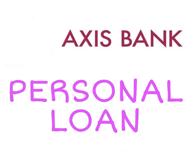 In What Ways Axis Bank Personal Loan Is One Of The Perfect Loan Options Personal Loans Axis Bank Loan