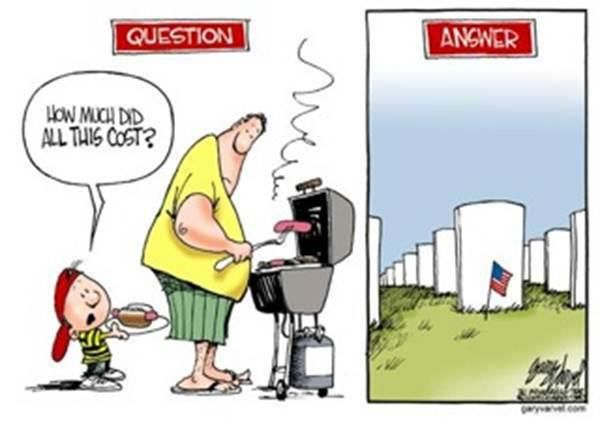 Remember today the price of our Independence and freedom.