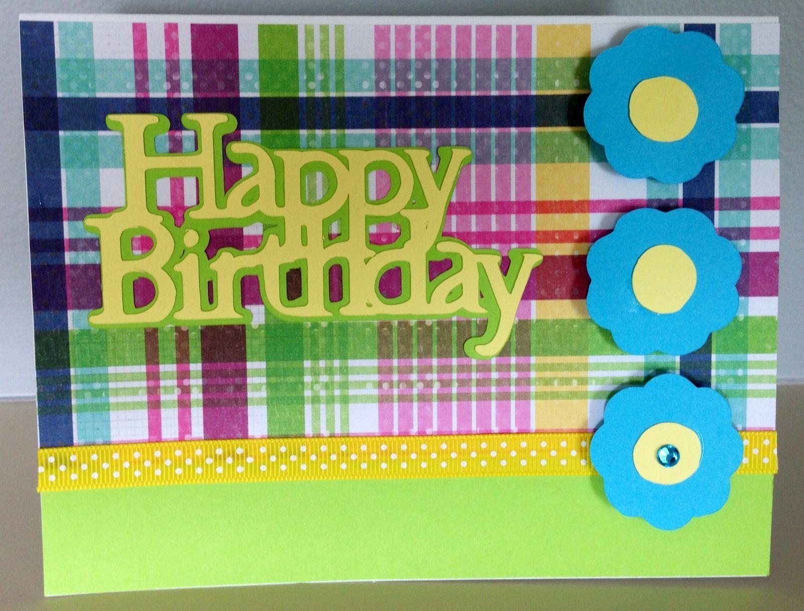 Birthday card made with the cricut. craft ideas pinterest