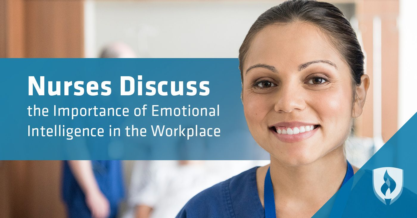 Nurses Discuss the Importance of Emotional Intelligence in