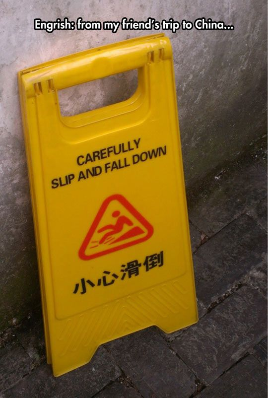 If you're gonna slip and fall, you might as well do it carefully.