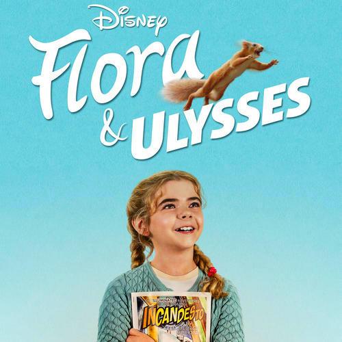 Original Motion Picture Soundtrack For The Disney Family Adventure Comedy Film Flora Ulysses 2021 The Music Is Composed B In 2021 Soundtrack Comedy Films Ulysses