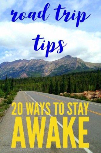 Ways To Stay Awake Inspiration 20 Tips To Stay Awake Driving  Ways To Stay Alert  Road Trip Hacks .