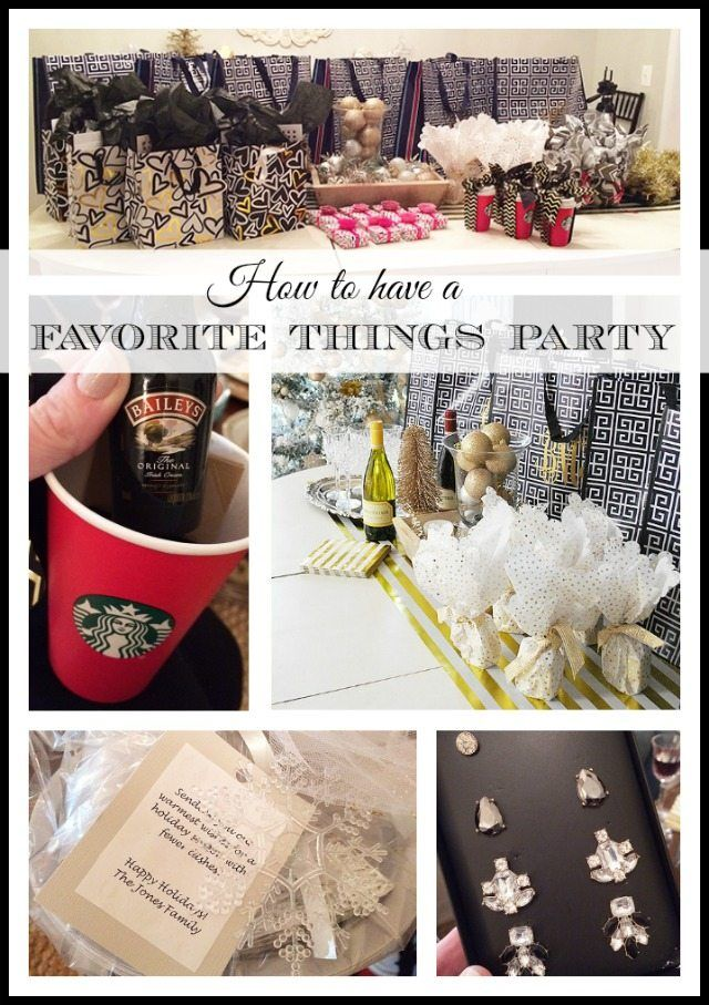 """Tips on aow to have a """"Favorite Things"""" party? Here are some great ideas for gifts for a favorite things party and to make the night easy and fun for everyone."""