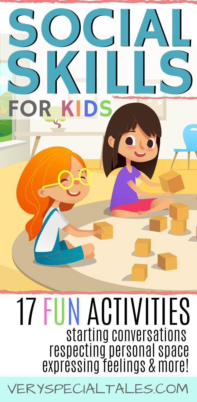 Social Skills ACTIVITIES for Kids (Teens, Young Children & Kids with Autism)