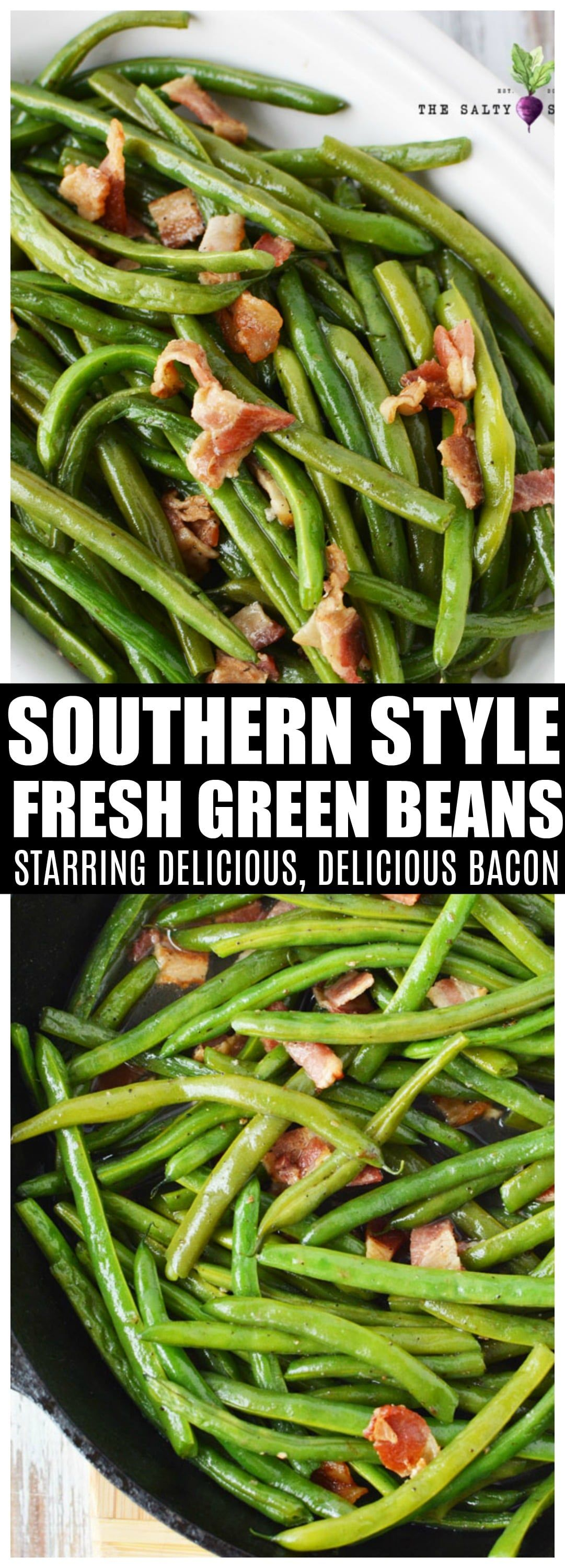 Southern Style Green Beans with fresh green beans and crispy bacon #sidedish #saltysidedish #bacon #greenbeans #holidaysidedish #summersouthernfood