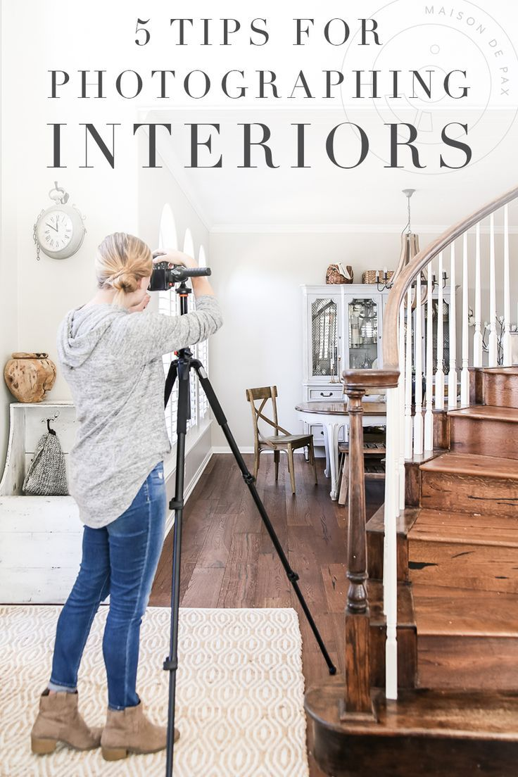 5 Tips for Photographing Interiors - Maison de Pax