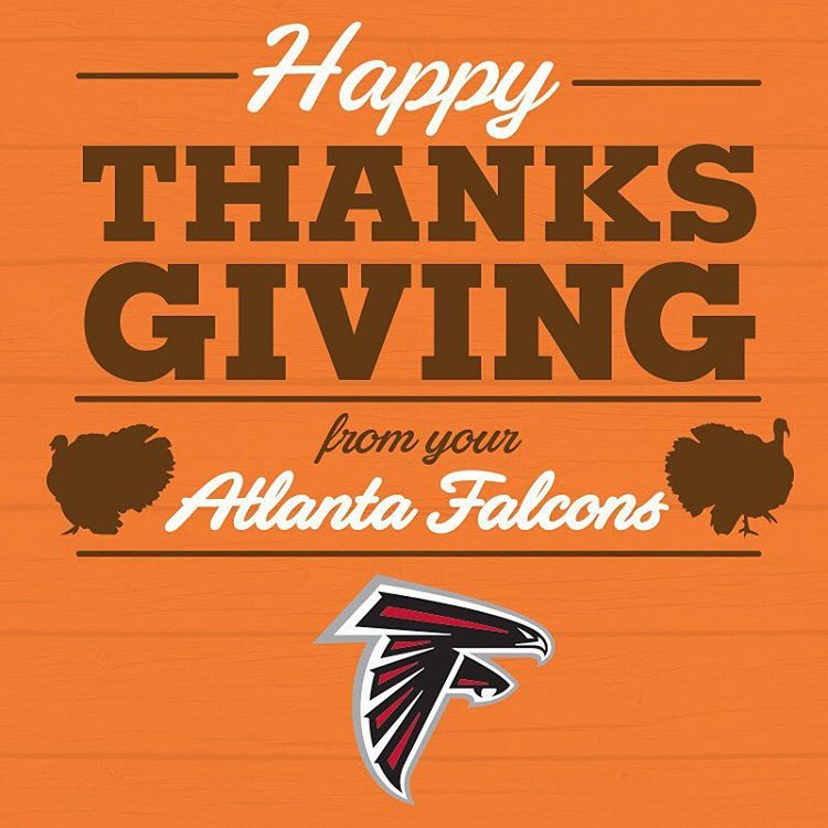 Atlanta Falcons On Instagram Happy Thanksgiving Riseup Falcons Falcons Atlanta Falcons Falcons Football