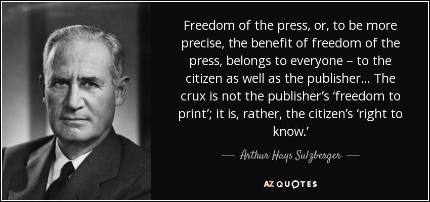 Freedom Of Press Quotes Freedom Of The Press Or To Be More Precise The Benefit Of Freedom
