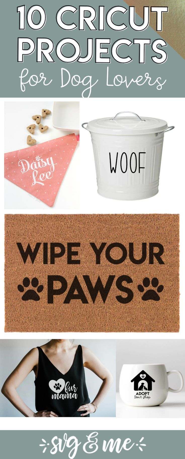 10 adorable cricut projects every dog lover will want to