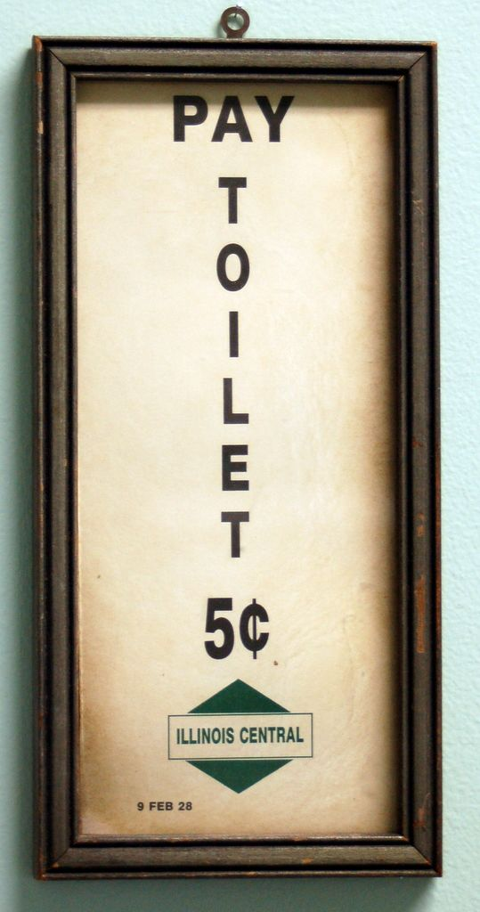 Pay Toilet Sign