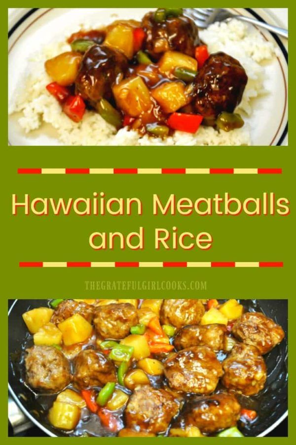 You'll love Hawaiian Meatballs and Rice - ground beef meatballs, with pineapple, red and green bell peppers in sweet and sour sauce, served on a bed of rice. via @gratefuljb #beefandrice