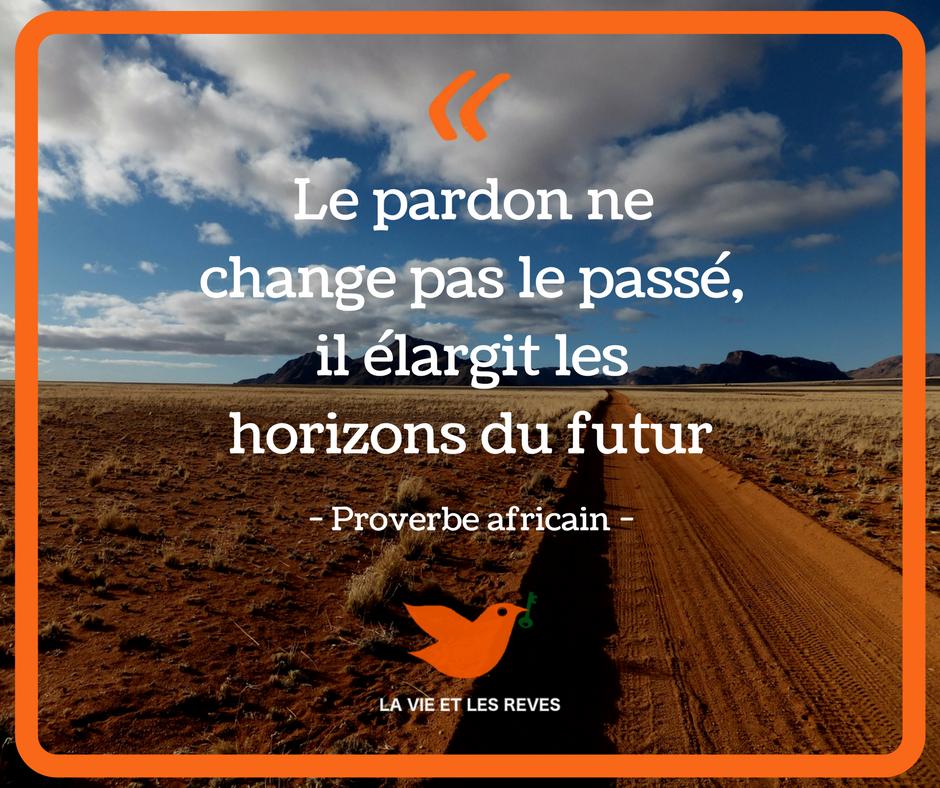 le pardon, proverbe africain   Citations africaines, Citation, Proverbe africain