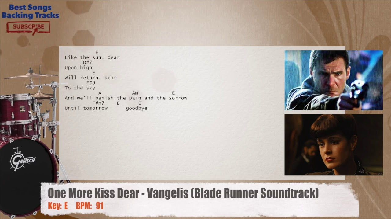 One More Kiss Dear Vangelis Blade Runner Soundtrack Drums Backing Track With Chords And Lyrics