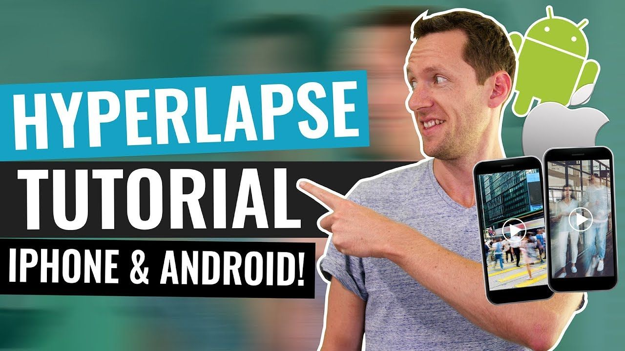 Learn how to make hyperlapse video with iPhone or Android