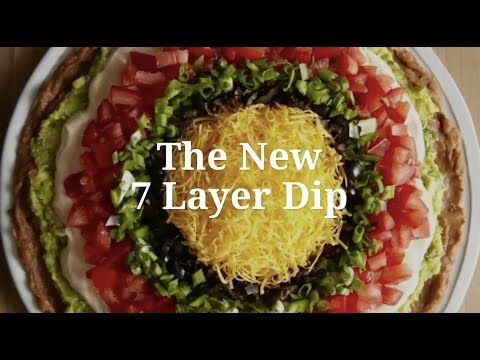 The New 7 Layer Dip