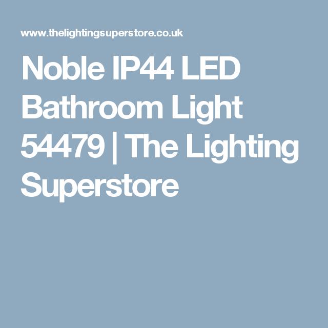 Noble IP44 LED Bathroom Light 54479