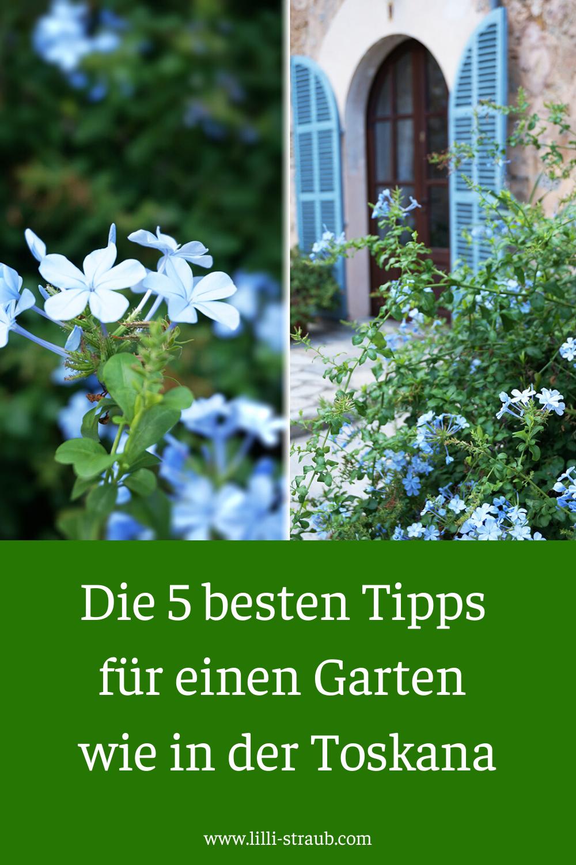 Ein Garten Wie In Der Toskana In 2020 Garten Traumgarten Toskana