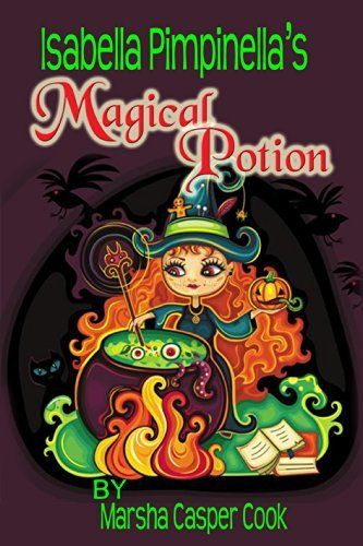 Isabella Pimpinella's Magical Potion (Meet Isabella Pimpinella's Friends Book 1) by Marsha Casper Cook, http://www.amazon.com/dp/B00KMWR5H2/ref=cm_sw_r_pi_dp_gUQaub1FA2WT7