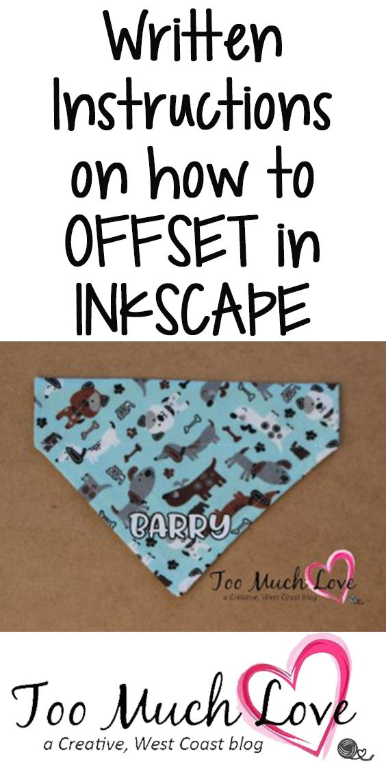 How To Do An Offset In Inkscape Project Dog Cricut And Fabrics