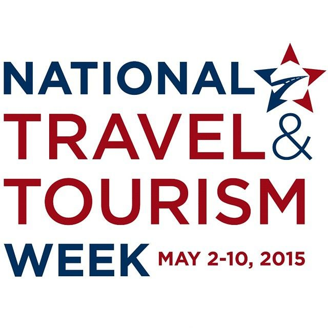 It S National Travel And Tourism Week Follow Along With Us As We