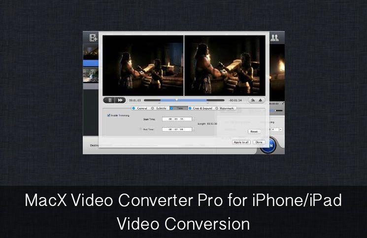 Macx video converter pro for iphoneipad video conversion