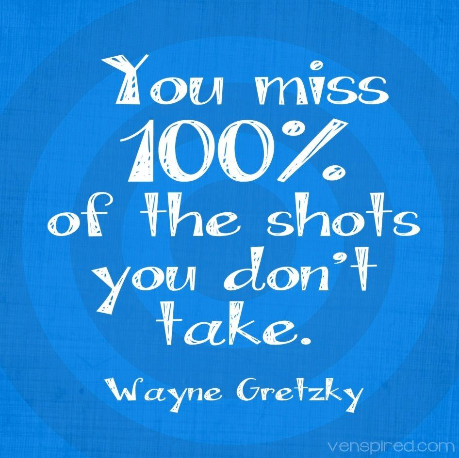 Curiosity Quotes You Miss 100% Of The Shots You Don't Take Curiosity Quotes