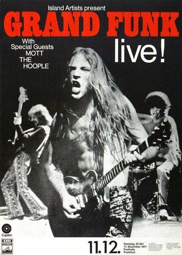 Grand Funk, Mott The Hoople - Germany 1971