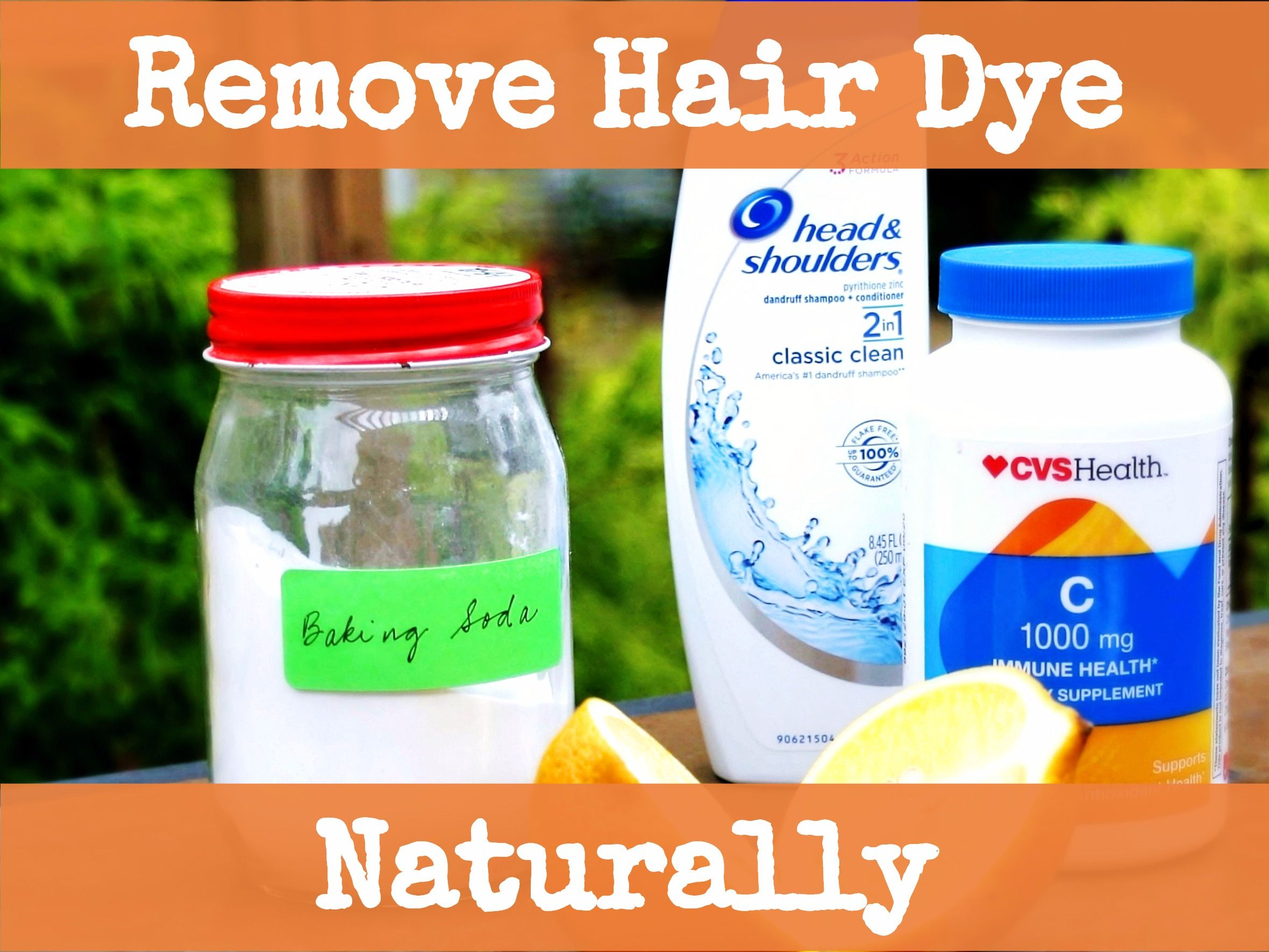 How To Naturally Remove Hair Dye With Baking Soda Vitamin C And Vinegar Hair Dye Removal Removing Black Hair Dye Hair Color Remover