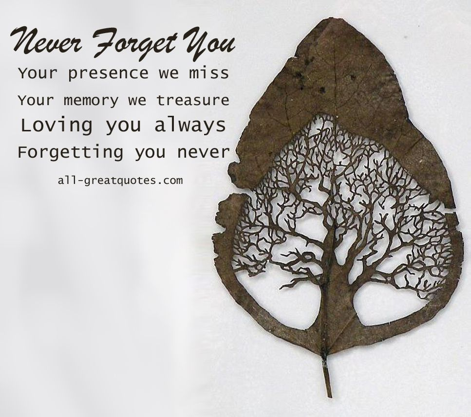 Your Presence We Miss, Your Memory We Treasure