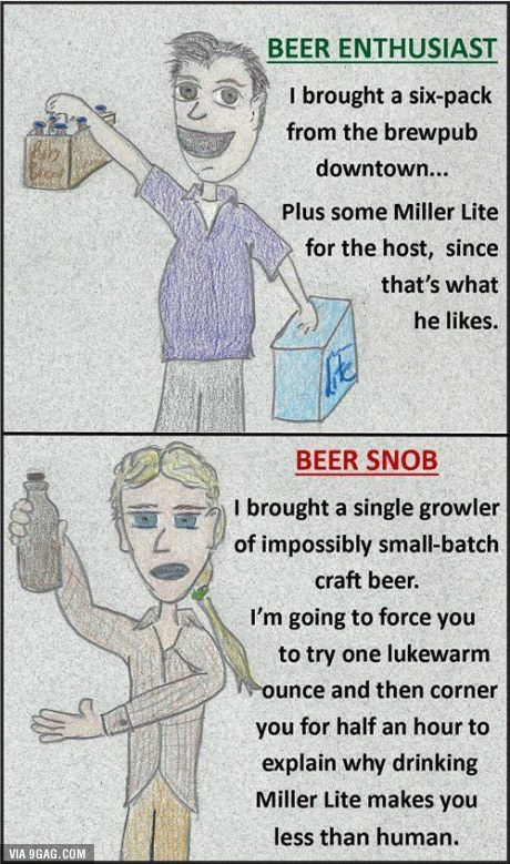 Are you a real beer enthusiast, or an obnoxious beer snob? | Beer snob,  Craft beer snob, Beer