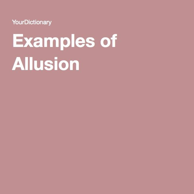Examples Of Allusion Allusion Examples Example Of Simile Allusion