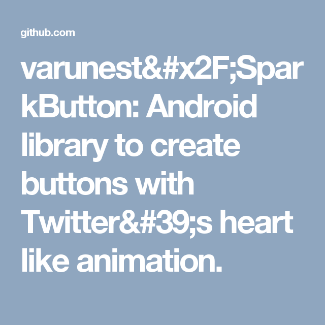varunest/SparkButton: Android library to create buttons with