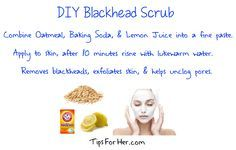 Moisturize and replenish your skin while helping to unclog pores and remove blackheads. Ingredients: 1/2 cup oatmeal 1 tbsp lemon juice 1 tsp baking soda Combine ingredients and mix into a paste li...